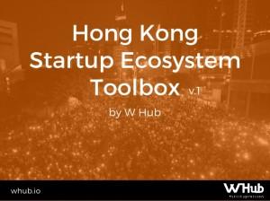 hong-kong-startup-ecosystem-toolbox-v1-1-638
