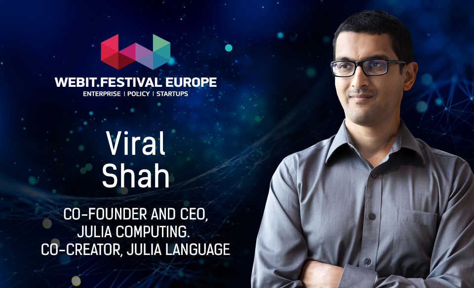 Viral Shah, Co-founder and CEO julia Computing, Co-creator, julia language